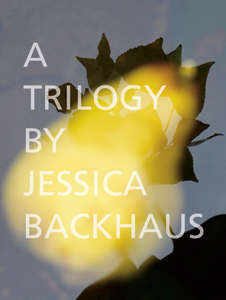 Jessica Backhaus: Trilogy