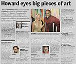 "Gross, Dan. ""Howard Eyes Big Pieces of Art,"" Philadelphia Daily News, 11/14/11."