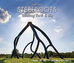 Steve Tobin: Steelroots - Touching Earth &amp; Sky at the Minnesota Landscape Arboretum