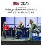 "Richmond, Krista. ""Artist, Professor Combine Arts and Sciences in Deep Sea,"" UGA Today, November 5, 2018"