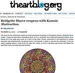 "Schwartz, Chip. ""Bridgette Mayer Reopens with Karmic Abstraction,"" the artblog, 12/21/11."